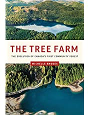 The Tree Farm: The Evolution of Canada's First Community Forest