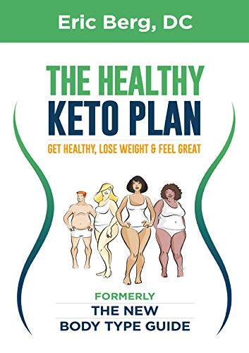 The Healthy Keto Plan: Get Healthy Lose Weight & Feel Great (Lose 30 Pounds In 6 Weeks Meal Plan)