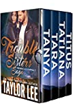The Trouble Sisters Saga: Trouble with a Capital T (The Trouble Sisters Saga  Book 5)