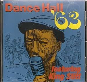 Dance Hall '63 Featuring King Stitt