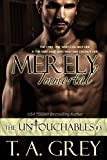 Merely Immortal (Vampire Billionaire Romance: The Untouchables Book 3): The Untouchables #3