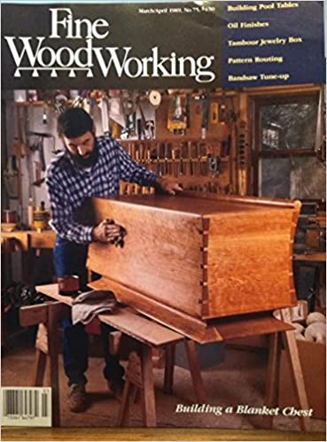Fine Woodworking Magazine March April 1989 No 75 Building A
