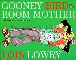 Gooney Bird and the Room Mother (Gooney Bird Greene) by [Lowry, Lois]