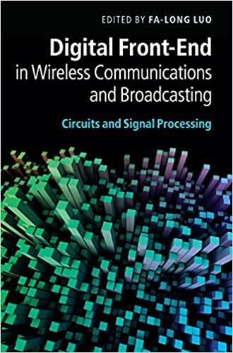 Digital Front-End in Wireless Communications and Broadcasting: Circuits and Signal Processing