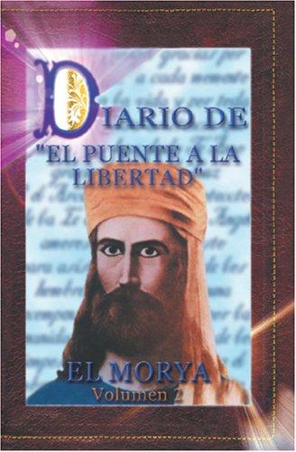 Download DIARIO DEL PUENTE A LA LIBERTAD (Spanish Edition) pdf epub