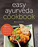 Ayurveda: The Easy Ayurveda Cookbook - An Ayurvedic Cookbook to Balance Your Body and Eat Well