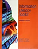 Information Literacy Toolkit, Ryan, Jenny L. and Capra, Steph, 0838935087