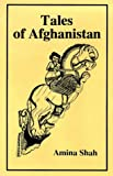 Tales of Afghanistan, Amina Shah, 0900860944