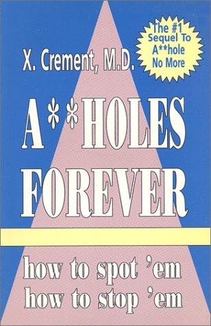Assholes Forever (The Asshole Saga, Volume 2)