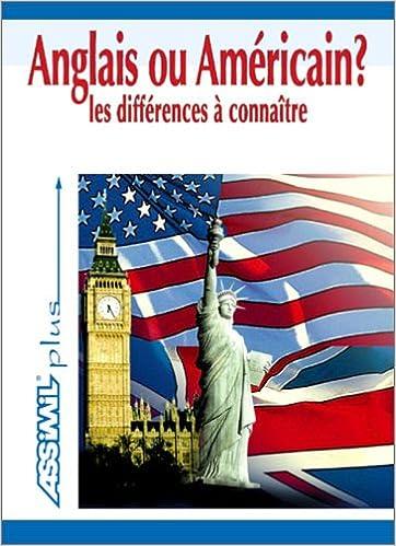 Download Anglais ou Américain ? Les Différences à connaître epub pdf