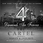 The Cartel 4: Diamonds Are Forever | JaQuavis,Ashley