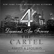 The Cartel 4: Diamonds Are Forever |  JaQuavis,  Ashley