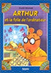 Arthur et la folie de l'ordinateur    12
