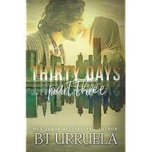 Thirty Days: Part Three (A SwipeDate Novella) (Volume 3)