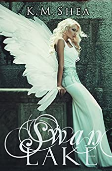 Swan Lake (Timeless Fairy Tales Book 7) by [Shea, K.M.]