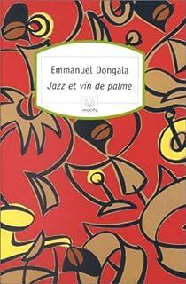 Jazz et vin de palme par Dongala