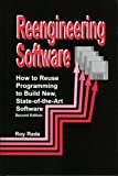Reengineering Software: How to Reuse Programming to Build New State-of-the-art Software