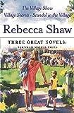 "Three Great Novels: ""The Village Show"", ""Village Secrets"", ""Scandal in the Village"""