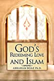 img - for God's Redeeming Love and Islam book / textbook / text book