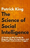 The Science of Social Intelligence: 33 Studies to