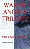 WAR OF ANGELS TRILOGY