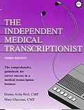 Independent Medical Transcription