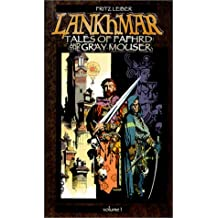 Lankhmar: Tales of Fafhrd and the Gray Mouser, Vol. 1