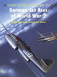 German Jet Aces of World War 2 (Osprey Aircraft of the Aces)