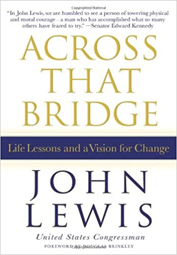 Across That Bridge: A Vision for Change and the Future of America ...