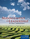 Management and Leadership for Nurse Administrators, Linda A. Roussel, 1449651712