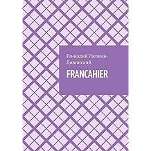 Francahier: Poèmes, calembours, notes en français (French Edition)