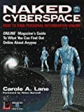 Naked in Cyberspace, Carole A. Lane, 091096517X