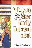 Better Family Entertainment, Robert G. DeMoss, 0310217466