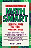 Math Smart, Marcia Lerner and Princeton Review Staff, 0679746161