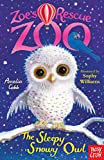 The Sleepy Snowy Owl (Zoe's Rescue Zoo)