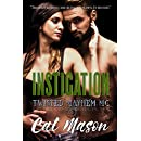 Instigation: A Twisted Mayhem MC Novel
