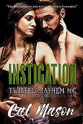 Instigation: A Twisted Mayhem MC Novel