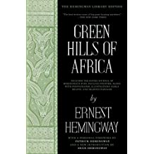 Green Hills of Africa: The Hemingway Library Edition