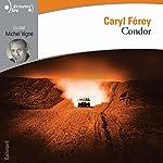 Condor | Caryl Férey