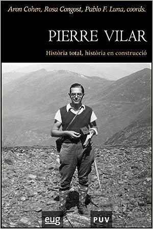 Pierre Vilar: Història total, història en construcció: 24: Amazon.es: Cohen, Arón: Libros