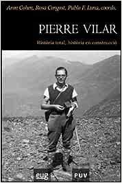 Pierre Vilar: Història total, història en construcció: 24: Amazon ...