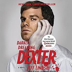 Darkly Dreaming Dexter Hörbuch