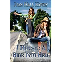 I Hitched A Ride Into Hell ((A young adult novelette))