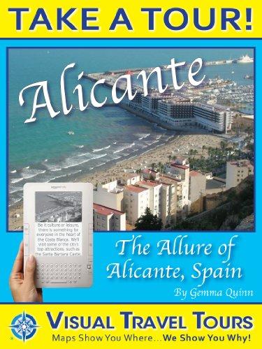 Alicante Tour, Spain: A Self-guided Pictorial Tour Walking Tour (Tours4Mobile,