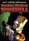 Bart Simpsons Horrorshow, tome 4 : Hoodoo voodoo buuhahaa par Groening