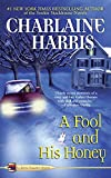 A Fool and His Honey (Aurora Teagarden Mysteries, No. 6)