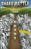 Shake, Rattle and Roads, W. c. Hughes, 0982872526