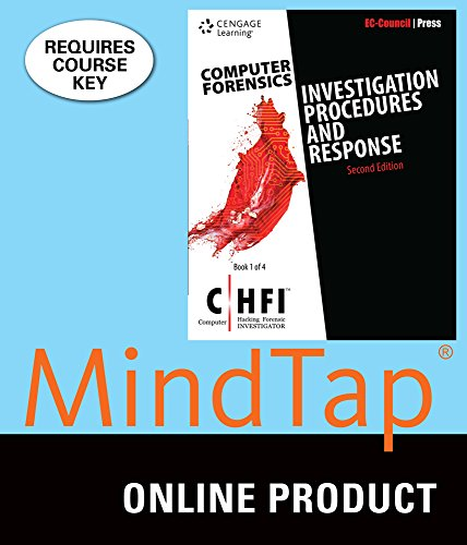 MindTap Information Security for EC-Council Press' Computer Forensics Series: Investigation Procedures and Response (CHFI), 2nd Edition by Cengage Learning