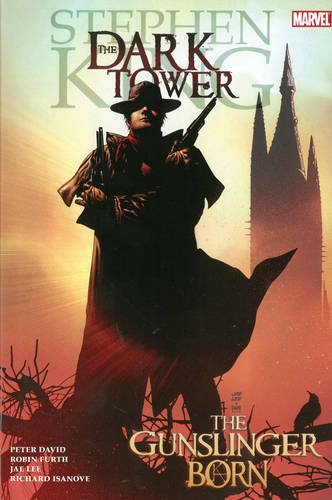(Dark Tower: The Gunslinger Born)