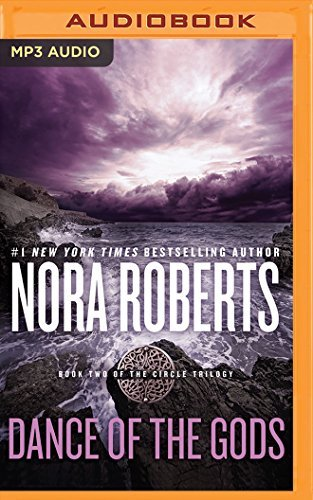 (Dance of the Gods (Circle Trilogy) by Nora Roberts (2016-05-10))